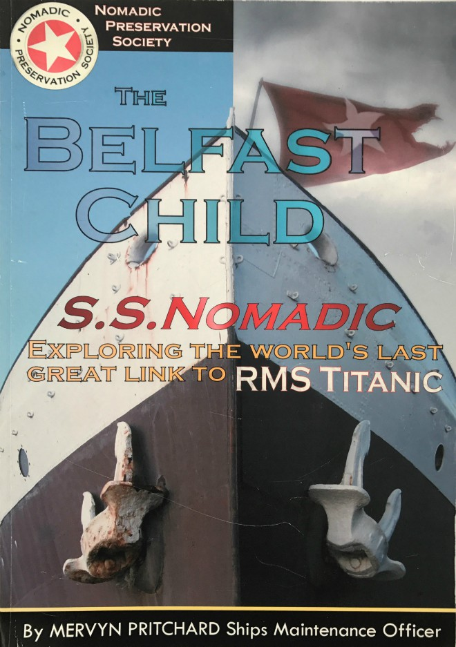 The Belfast Child S.S.Nomadic - Softback Book
