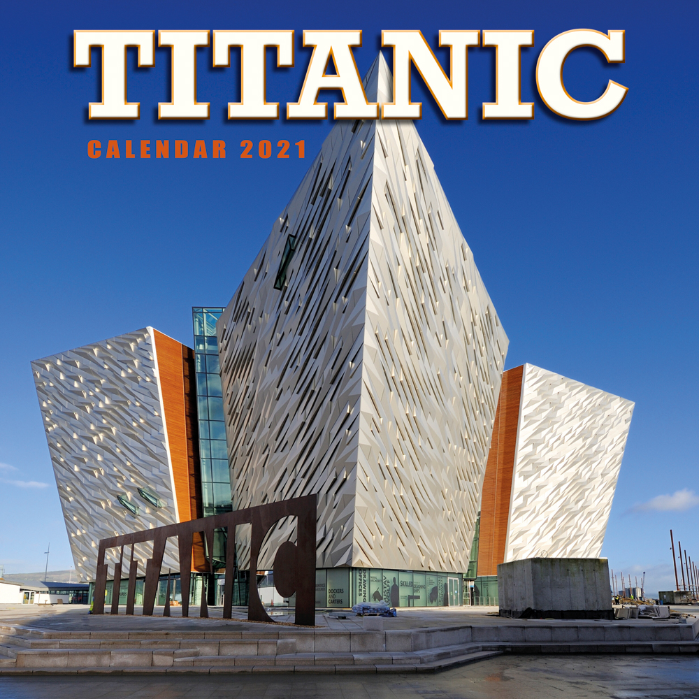 * Titanic and NI Calendars 2021